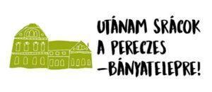 Utánam srácok a Pereczes-bánaytelepre! – interaktív túrák és vetélkedők