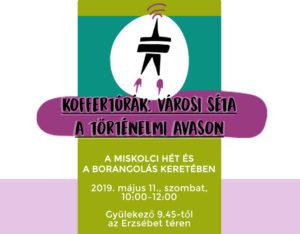 Koffertúrák OPEN: Avas Anno – Városi séta a Történelmi Avason (2019. május 11., de. 10 óra)