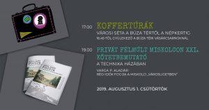 Koffertúrák OPEN: Búza tér – Népkert ÚJRA (2019. augusztus 1., csütörtök du. 5)